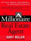 Millionaire Real Estate Agent by Gary Keller